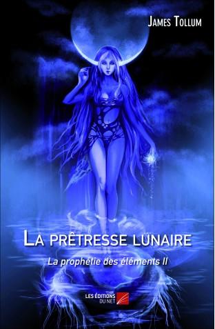 la-pretresse-lunaire-la-prophetie-des-elements-ii-james-tollum
